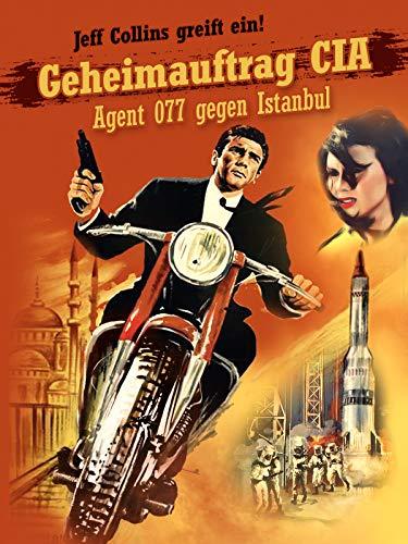 Geheimauftrag CIA - Istanbul 777