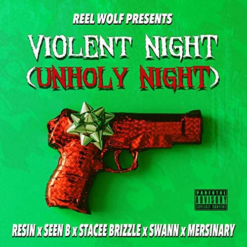 Reel Wolf feat. Resin, Seen B, Stacee Brizzle, Swann & Mersinary