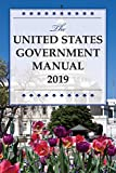 The United States Government Manual 2019