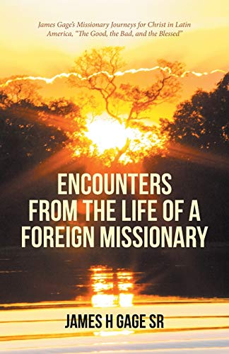 Encounters from the Life of a Foreign Missionary