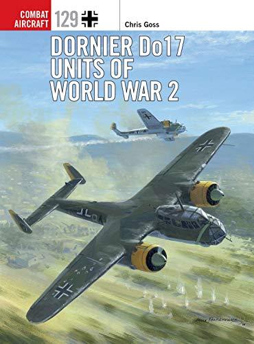Dornier Do 17 Units of World War 2 (Combat Aircraft)
