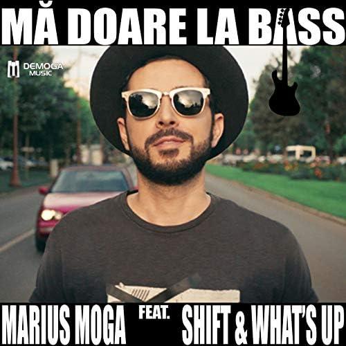 Marius Moga feat. Shift & What'S Up