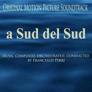 A Sud Del Sud (Original Motion Picture Soundtrack)
