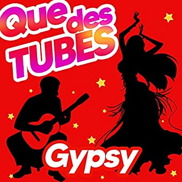 Que Des Tubes Gypsy