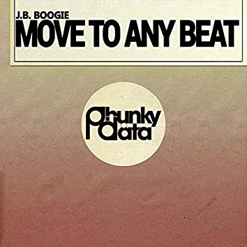 Move to Any Beat (Original Mix)