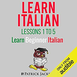 Learn Italian with Learn Beginner Italian Lessons 1-5 audiobook cover art