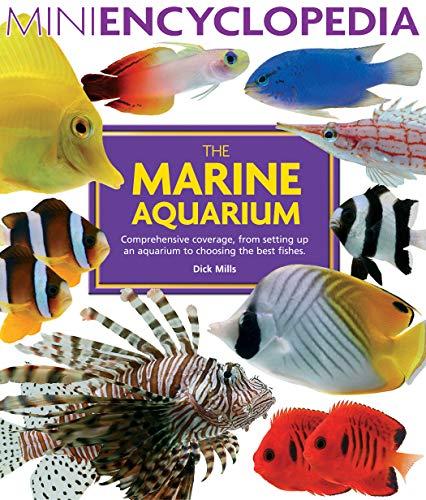 The Marine Aquarium (Mini Encyclopedia Series)