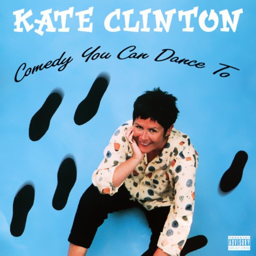 Comedy You Can Dance To audiobook cover art