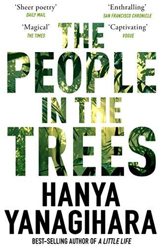 The People in the Trees [Lingua inglese]: Hanya Yanagihara