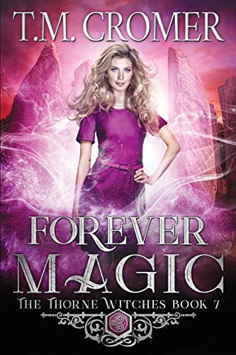 Compare Textbook Prices for Forever Magic Thorne Witches  ISBN 9781733819855 by Cromer, T M