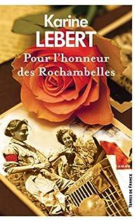 Pour l'honneur des Rochambelles par Lebert