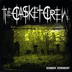 Somber Ceremony by Casket Crew (2010-06-08)