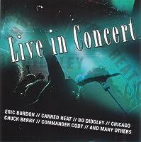 Canned Heat, Chicago, Commander Cody, Eric Burdon, Rufus Thomas..