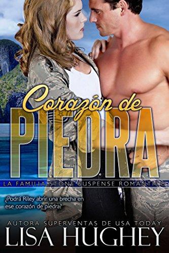 Corazón de piedra: (Heart of Stone #3 Riley) (Spanish edition) (La familia Stone Suspense romántico)
