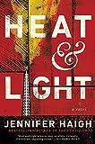 Image of Heat and Light: A Novel