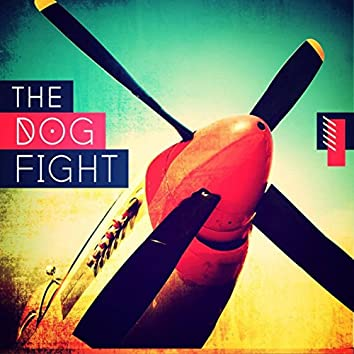 The Dog Fight