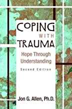 Coping with Trauma: Hope Through Understanding