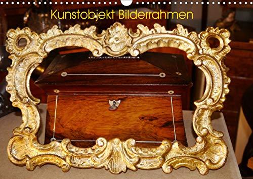 Kunstobjekt Bilderrahmen (Wandkalender 2021 DIN A3 quer)
