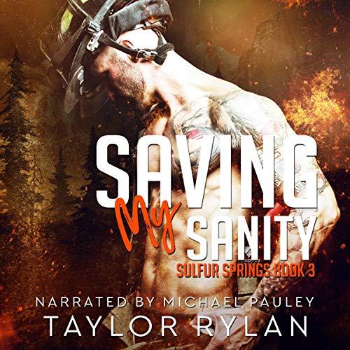Saving My Sanity Audiobook By Taylor Rylan cover art