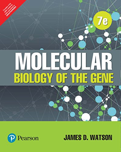 Molecular Biology Of The Gene, 7Th Edn