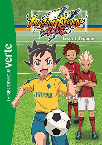 Inazuma Eleven Arès, Tome 3 : L'esprit d'équipe
