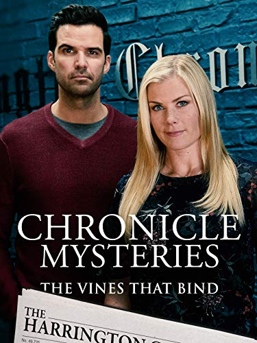 The Chronicle Mysteries: The Vines That Bind