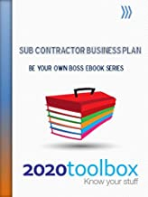Sub Contractor Business Plan (Be Your Own Boss)