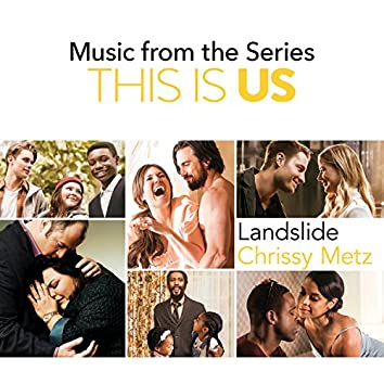 Landslide (Music From The Series This Is Us)