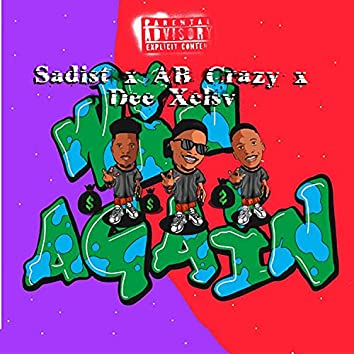 Win Again (feat. AB Crazy & Dee XCLSV)