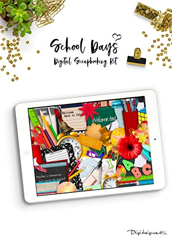 "Back to School Digital Scrapbooking Kit ""School Days"" 