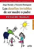 Los desafíos invisibles de ser padre o madre: Fichas de trabajo (Psicología/Resiliencia)