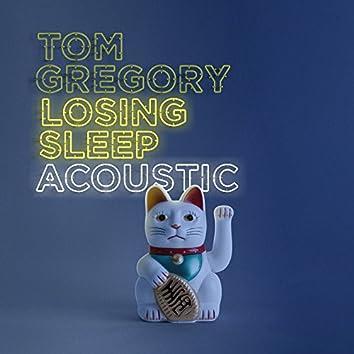 Losing Sleep (Acoustic Version)