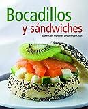 Bocadillos Y Sandwiches. Sabores Del Mundo En Pequeños Bocados (El Rincón Del Paladar)