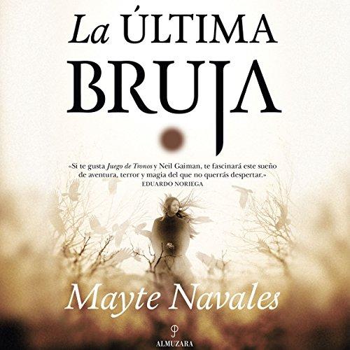 La Última Bruja [The Last Witch] audiobook cover art