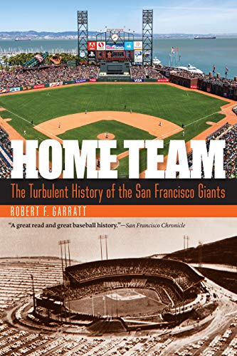 Home Team: The Turbulent History of the San Francisco Giants Alaska