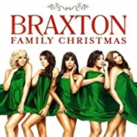 Braxton Family Christmas / International Edition by Braxtons