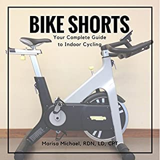 Bike Shorts     Your Complete Guide to Indoor Cycling              By:                                                                                                                                 Marisa Michael                               Narrated by:                                                                                                                                 Gail Hedrick                      Length: 1 hr and 25 mins     Not rated yet     Overall 0.0