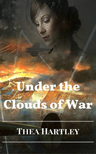 Book: Under the Clouds of War (Changes Book 1) by Thea Hartley