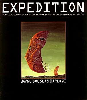 By Wayne Douglas Barlowe - Expedition  Being an Account in Words and Artwork of the 2358 A.D  1990-01-27  [Paperback]