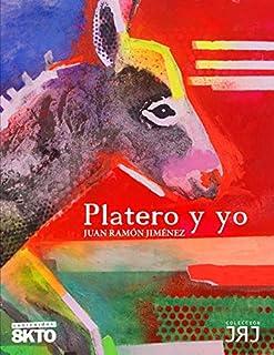 Platero y yo (Clásicos de la literatura) (Spanish Edition)