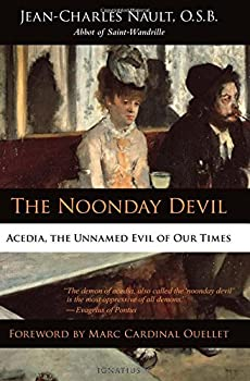 Paperback The Noonday Devil: Acedia, the Unnamed Evil of Our Times [French] Book