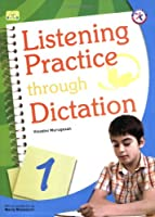 Listening Practice Through Dictation 1 Student Book with Audio CD