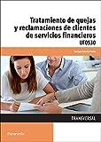 Tratamiento de quejas y reclamaciones de clientes de servicios financieros (Cp - Certificado Profesionalidad)