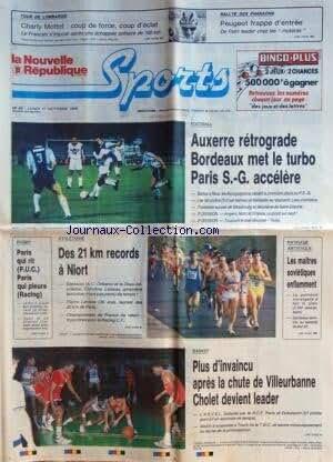 NOUVELLE REPUBLIQUE SPORTS (LA) [No 48] du 17/10/1988 - foot / auxerre - bordeaux et psg - tour de lombardie / charly mottet - rallye des pharaons - rugby / paris - athletisme / des 21 km records a niort - asket / villeurbanne - cholet - patinage / les maitres sovietiques -