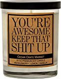 You're Awesome Keep That S Up, Kraft Label Scented Soy Candle, Funny and Sassy Decorative Candles, Huckleberry, Lemon, Vanilla, Glass Jar Candle (Clear)