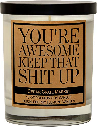 You're Awesome Keep That S Up, Kraft Label Scented Soy Candle, Funny and Sassy Decorative Candles, Huckleberry, Lemon, Vanilla, 10 Oz. Glass Jar Candle
