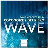 Wave (David Coroner Remix)