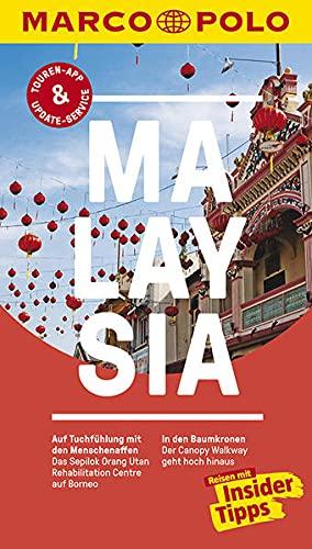 MARCO POLO Reiseführer Malaysia: Reisen mit Insider-Tipps. Inklusive kostenloser Touren-App & Update-Service