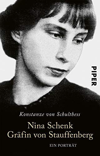 Nina Schenk Gräfin von Stauffenberg: Ein Porträt
