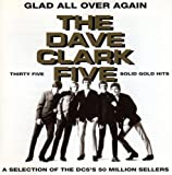 Songtexte von The Dave Clark Five - Glad All Over Again